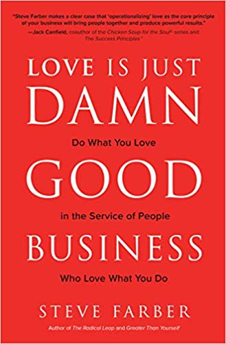 Love is Just Damn Good Business