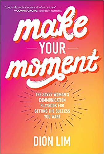 Make Your Moment