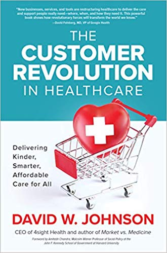 The Customer Revolution in Healthcare